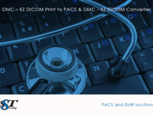 DMC – EZ DICOM Print to PACS & DMC – EZ DICOM Converter